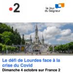 Le défi de Lourdes face à la crise du Covid
